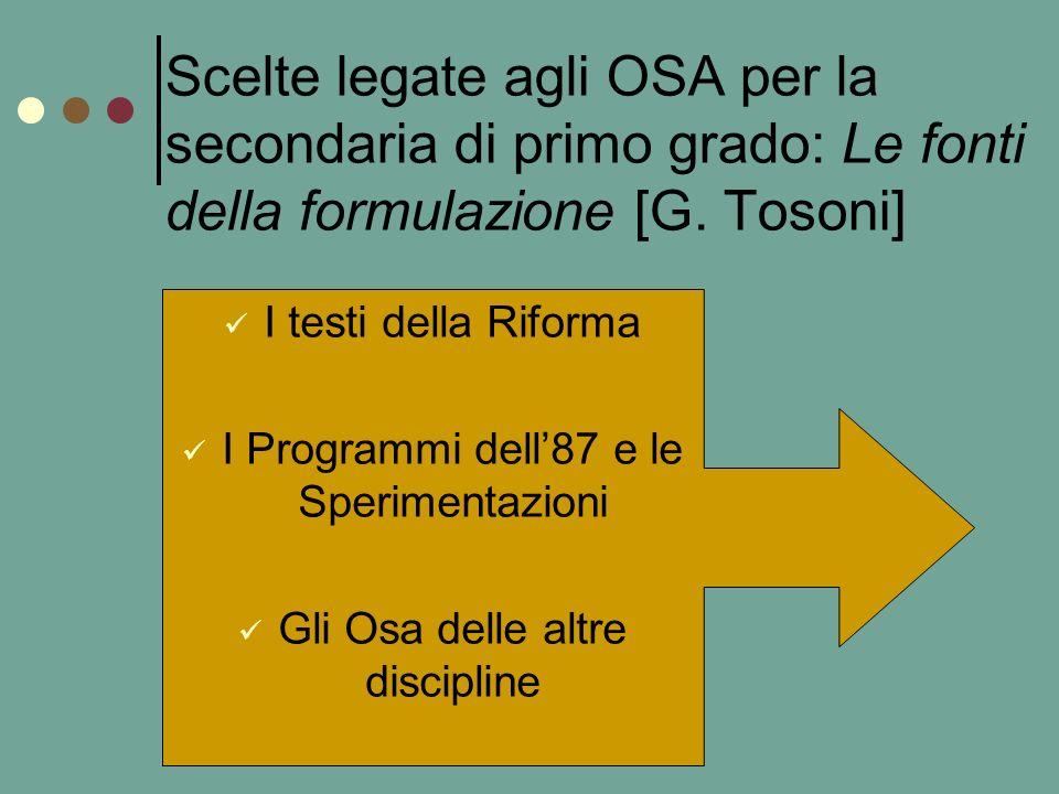 Scelte legate agli OSA per la secondaria di primo grado: Le fonti della formulazione [G. Tosoni]